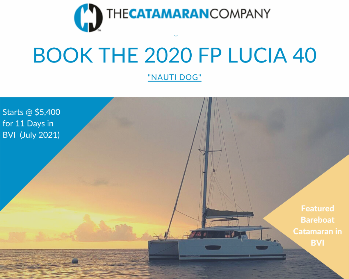 2020 FP Lucia 40-36% Charter Discount from March to July 21