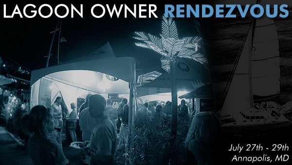 Lagoon Owner Rendezvous: June 27th-29th, Annapolis, MD