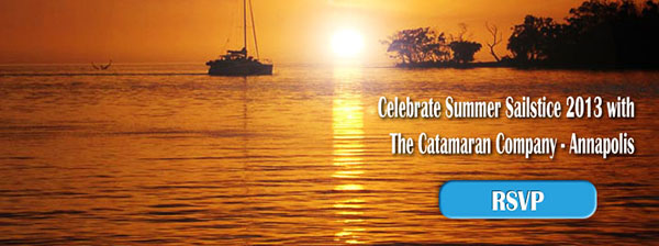 Save the Date: Summer Sailstice 2013 with Catamaran Company - Annapolis