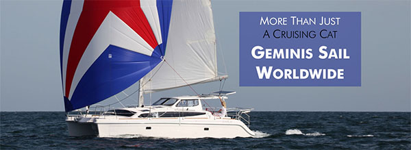 More than Just a Cruising Cat; Geminis Sail Worldwide