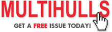 Multihulls - Get a FREE issue today!