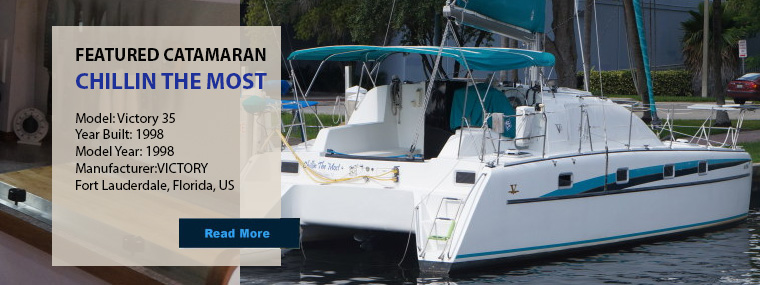 Featured - Catamarans CHILLIN THE MOST, Manufacturer: VICTORY, Model Year: 1998, Length: 35ft, Model: Victory 35, Condition: Used, Listing Status: Catamaran for Sale, Price: USD 155000