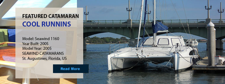 Featured - Catamarans COOL RUNNINS, Manufacturer: SEAWIND CATAMARANS, Model Year: 2005, Length: 38ft, Model: Seawind 1160, Condition: Used, Listing Status: Catamaran for Sale, Price: USD 352000