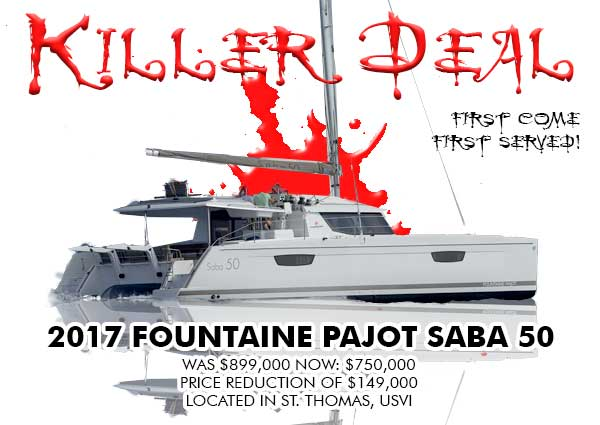 Killer Deal: 2017 Fountaine Pajot Saba 50 asking $750,000